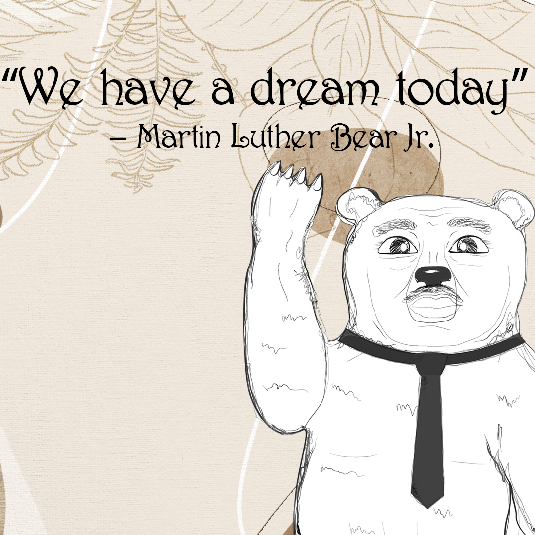 Martin Luther Bear Jr.